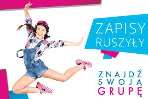 Nowy Sezon - Zapisy Ruszyły - kursy - zajęcia pozalekcyjne dla dzieci Toruń - Jagielski Dance Project