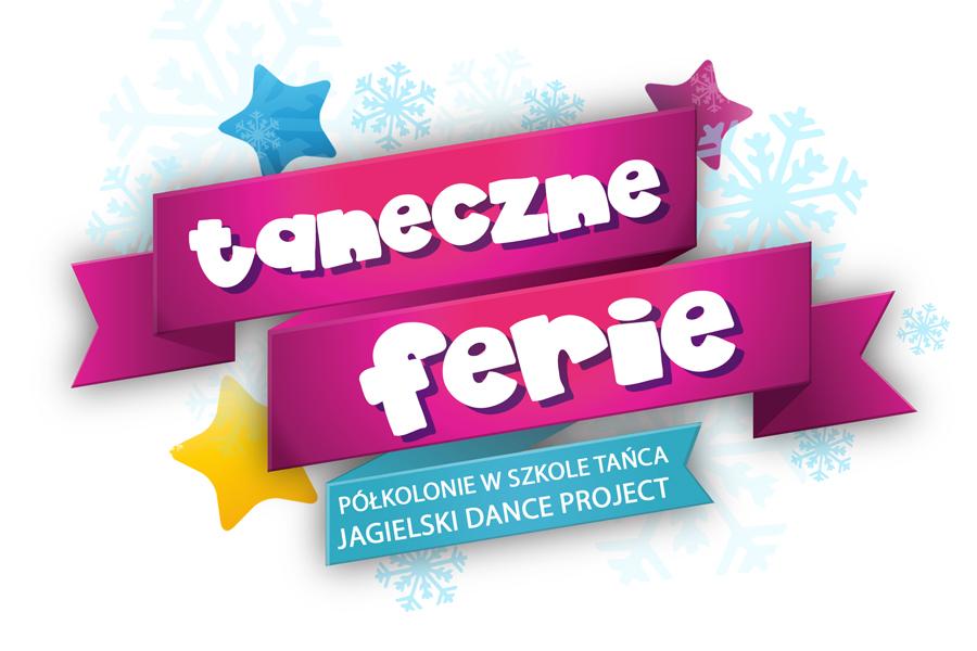 Taneczne Ferie - Półkolonie 2020 Szkoła Tańca Jagielski Dance Project Toruń