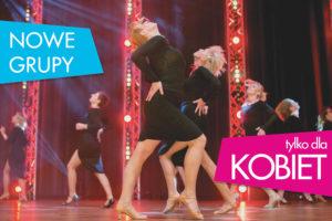 NOWE GRUPY DLA KOBIET szkoła tańca Jagielski Dance Project Toruń