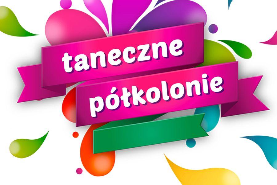 Taneczne Półkolonie 2020 - Jagielski Dance Project - Toruń