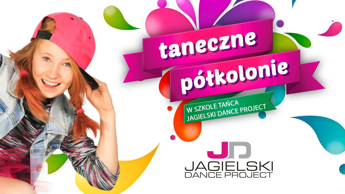 Półkolonie Toruń Wakacje 2019 - szkoła tańca Jagielski Dance Project