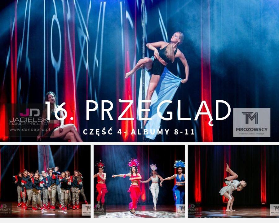 4częśc - 16. Przegląd - Szkoła Tańca Jagielski Dance Project