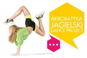 Akrobatyka w Jagielski Dance Project - Toruń 2019