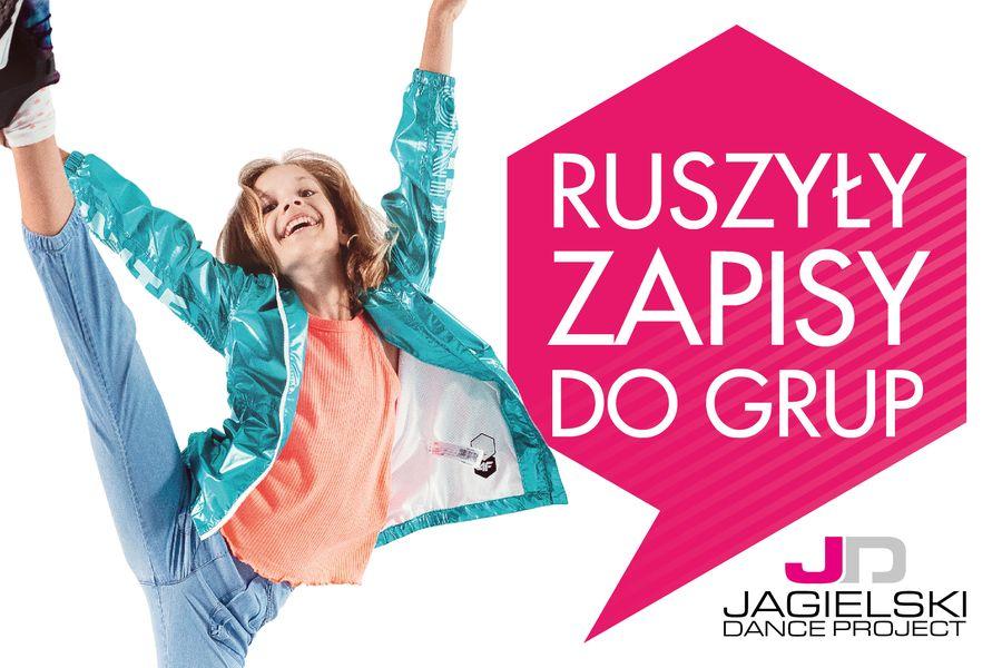 Zapisy do nowych grup - Jagielski Dance Project Toruń