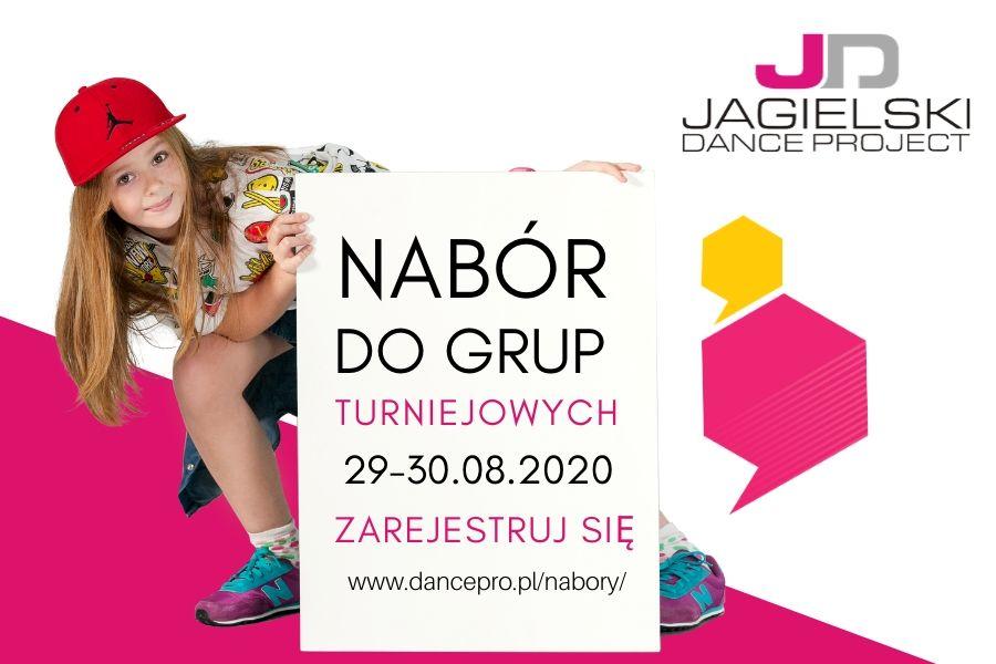 Szkoła Tańca Jagielski Dance Project - NABÓR DO GRUP TURNIEJOWYCH 2020