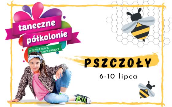 Pszczoły - 06-10.07.2020