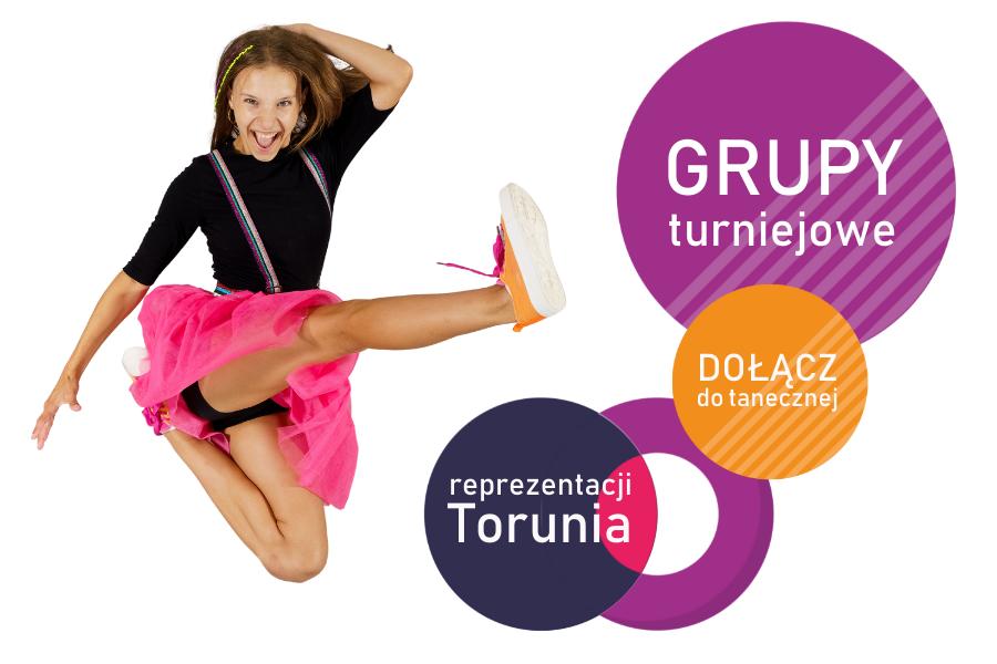 Grupy turniejowe - reprezentacja Torunia - Jagielski Dance Project