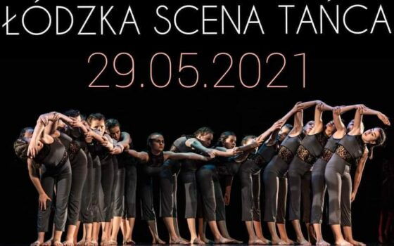 Łódzka Scena Tańca 2021