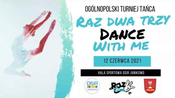 Raz Dwa Trzy Dance With Me 2021